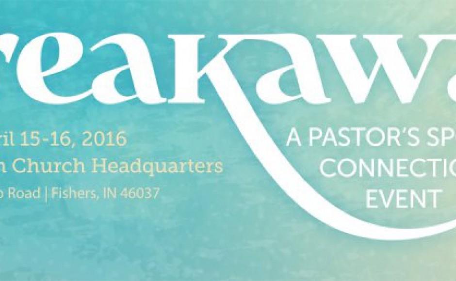 Breakaway-Pastor's Wives Retreat